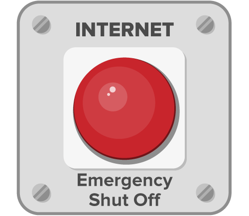 Internet kill switch.